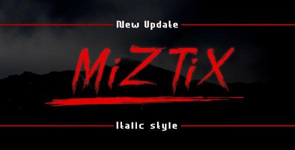 MiZTiX画笔字体是一种在建筑物墙壁上的划痕/笔迹效果的字体。