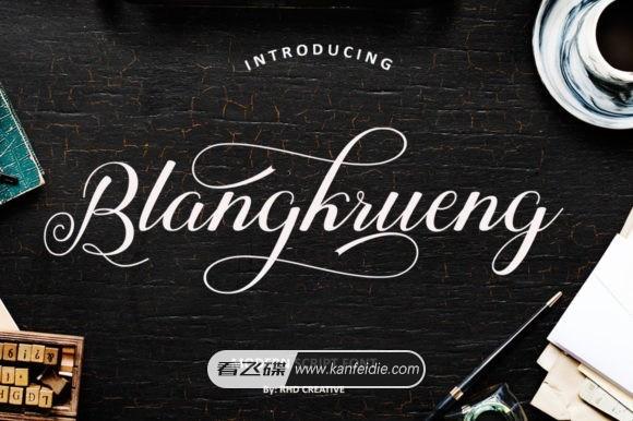 漂亮文艺优雅的英文花体字 Blangkrueng